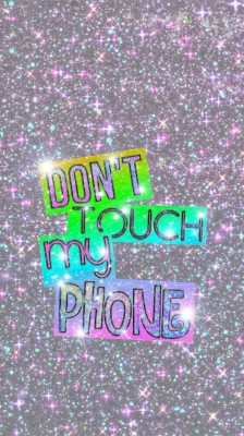 Cute Girly Wallpaper Dont Touch My Phone Dont Touch My Phone 1080x1920 Wallpaper Teahub Io