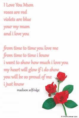 Roses are red violets are blue poems for moms