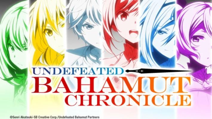 Undefeated Bahamut Chronicle Dub