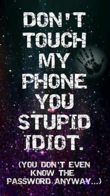 Dont Touch My Phone 720x1280 Wallpaper Teahub Io